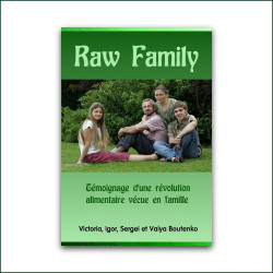 Raw Family Révolution Alimentation Crue